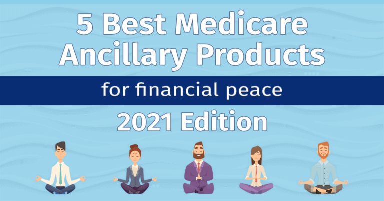 5 Best Medicare Ancillary Products