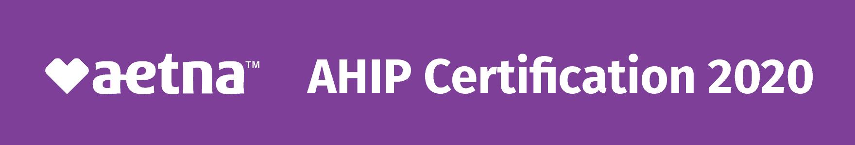 Aetna AHIP Certification 2020