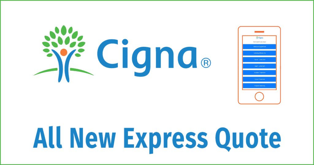 Cigna Announces Express Quote App