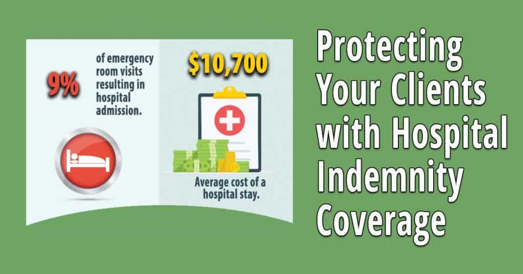 Selling Hospital Indemnity Policies