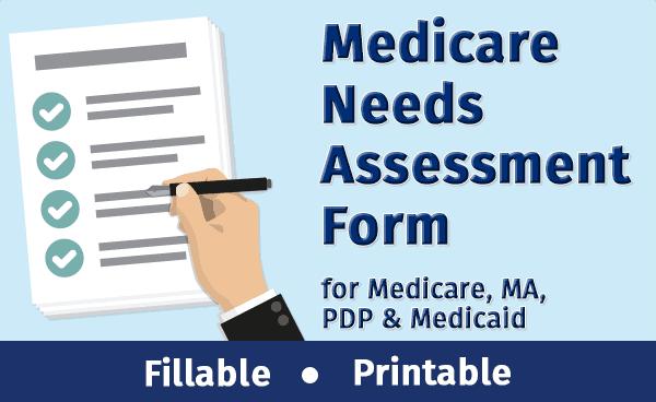 Medicare Needs Assessment