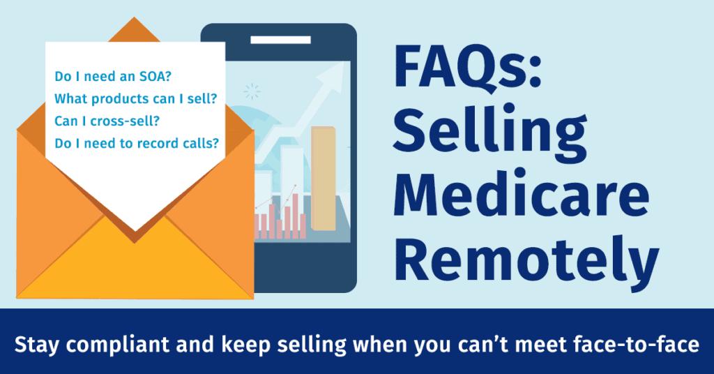 Remote Medicare Sales FAQs