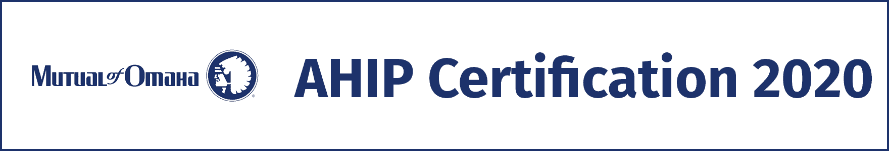 Mutual of Omaha AHIP Certification 2020