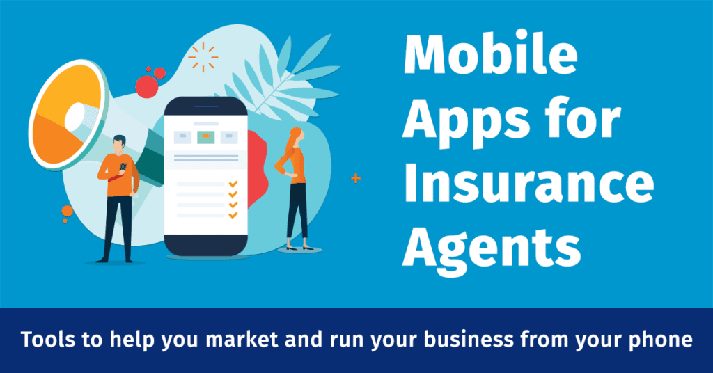 Mobile Apps for Insurance Agents