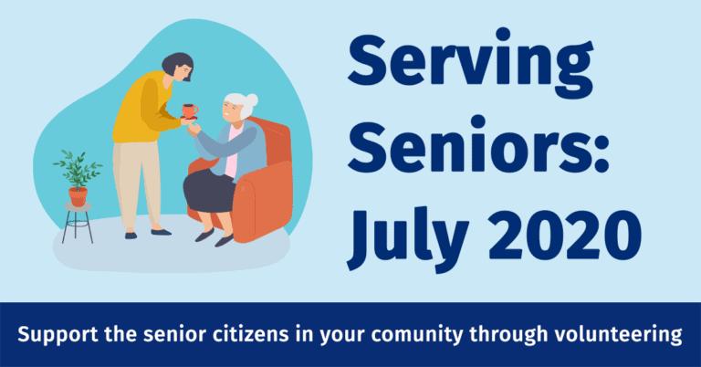 Serving Seniors, July 2020