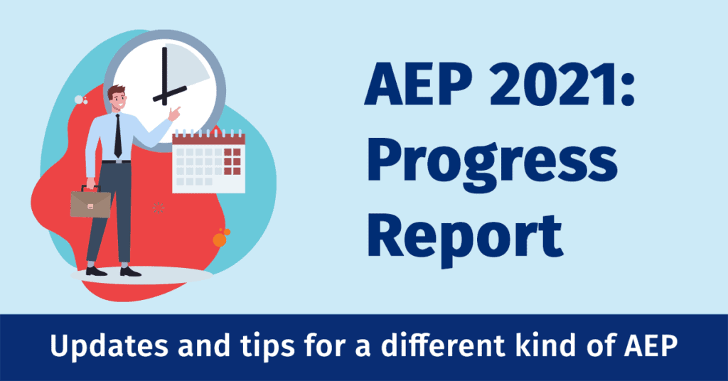 AEP 2021 Progress Report