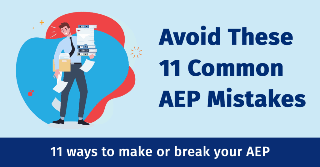 11 Mistakes to Avoid this AEP