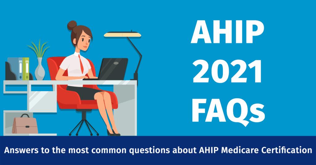 AHIP FAQs 2021