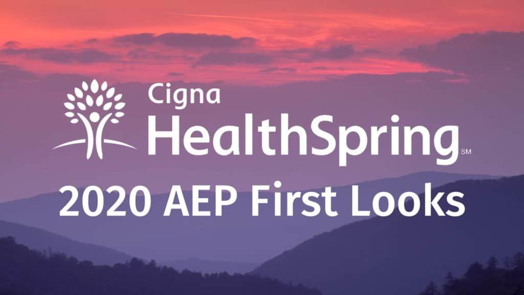 Cigna 2020 AEP First Looks