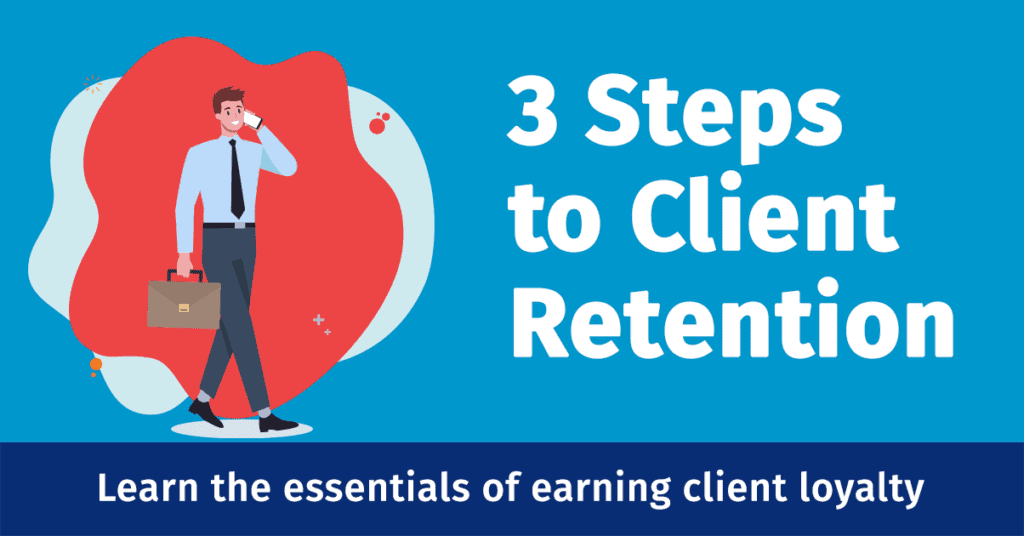 3 Steps to Client Retention