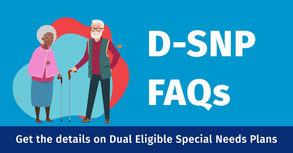 D-SNP FAQs