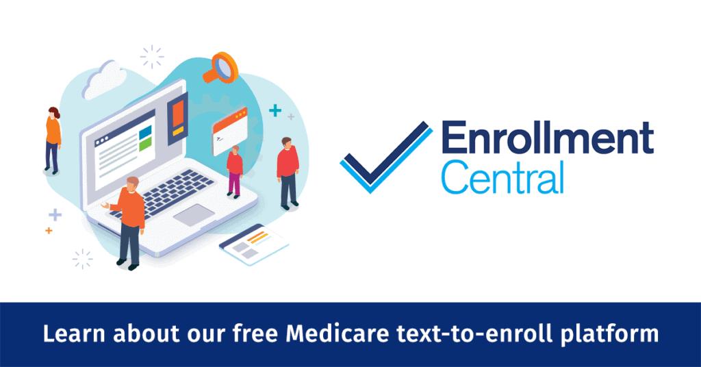 Enrollment Central Online Medicare Enrollment Platform