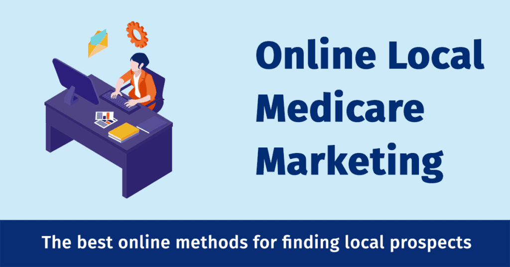 Local Medicare Marketing Online