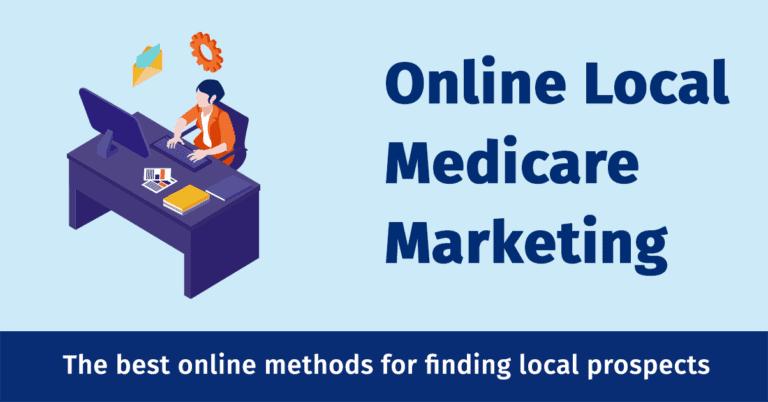 Local Medicare Marketing Online