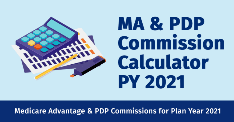 MA and PDP Commission Calculator for PY 2021